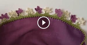 Videolu, Çiçekli Kolay Tığ Oyası Yapımı