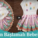 Tığla Bebek Elbisesi Yapılışı,Videolu