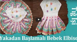 Tığla Bebek Elbisesi Yapılışı, Videolu