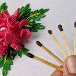Kibritle Çiçek Nasıl Yapılır?